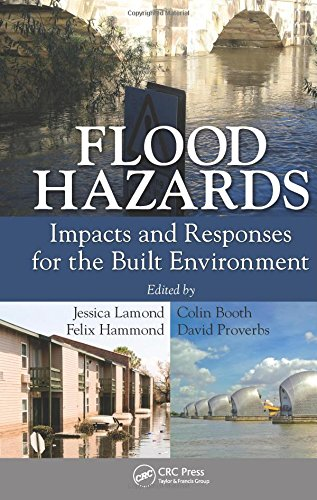 Flood Hazards: Impacts and Responses for the Built Environment