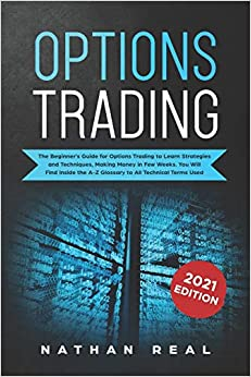 Options trading crash course – Options Trading: THE COMPLETE CRASH COURSE 3 books in 1: How to trade options: A Beginners's guide to investing and making profit with options trading + Day Trading Strategies + Swing Trading for $7.99