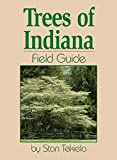 Trees of Indiana Field Guide (Tree Identification Guides)