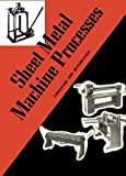 img - for Sheet Metal Machine Processes by Claude Zinngrabe (1975-05-31) book / textbook / text book