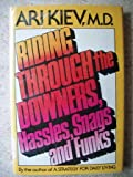 Riding Through the Downers, Hassles, Snags and Funks, Ari Kiev, 0525931384