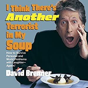 I Think There's Another Terrorist In My Soup Audiobook