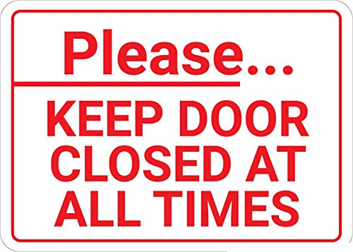 Safety Sign Wall Decal Vinyl Please Keep Door Closed at All Times Landscape Waterproof for Indoor & Outdoor Use 10