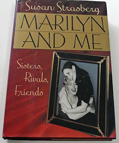 Marilyn and Me: Sisters, Rivals, - West Mall Monroe