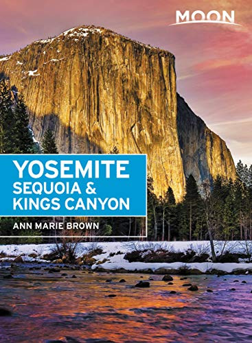 Pdf Travel Moon Yosemite, Sequoia & Kings Canyon (Travel Guide)