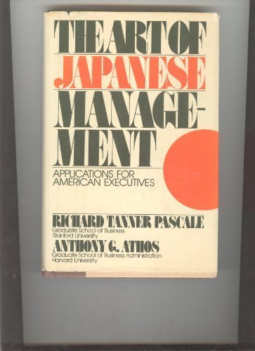 The Art of Japanese Management: Applications for American Business