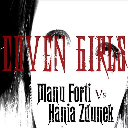 coven-girls-manu-forti-vs-hania-zdunek