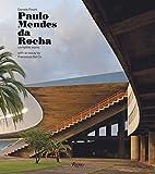 Paulo Mendes da Rocha: Complete Works