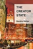 The Creator State, Sandra Walter, 059545237X