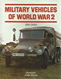 Military Vehicles of WW II, Outlet Book Company Staff and Random House Value Publishing Staff, 0517469510