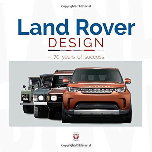 Land Rover Design - 70 Years of Success (Range Land Rover Discovery Defender)