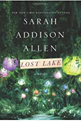Lost Lake by Sarah Addison Allen (2014-01-21) Hardcover