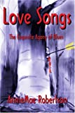 Love Songs, AnnieMae Robertson, 0595222331
