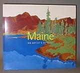 Maine : An Artist's Retreat, Peters, Lisa N., 1935617109