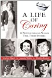 A Life of Caring, Marilyn Beaton, 1550812513