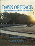 dawn of peace: the bennett place state historic site