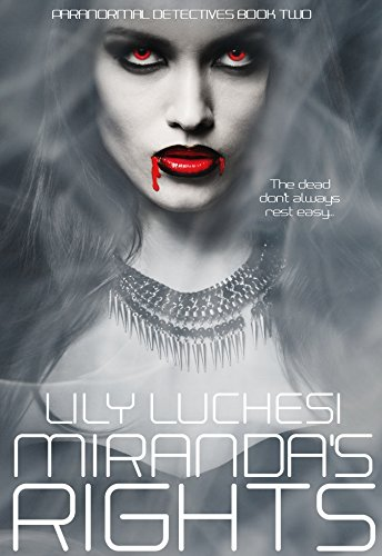 Miranda's Rights (Paranormal Detective Series Book 2) by [Luchesi, Lily]