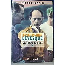 René Lévesque - Héros malgré lui 1960-1976