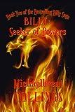 Billy: Seeker of Powers (The Billy Saga Book 2)