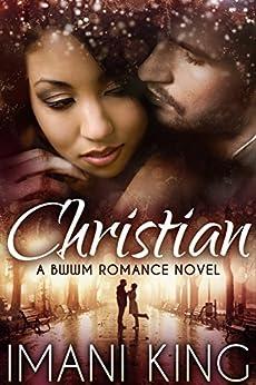 Christian: A BWWM Romance Novel (The Corbett Billionaire Brothers) by [King, Imani]