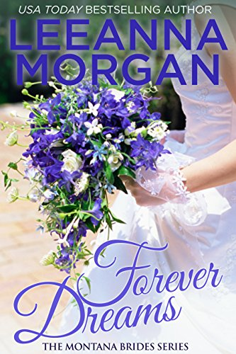 Forever Dreams (Montana Brides, Book 1)