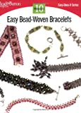 Easy Bead-Woven Bracelets - 10 Projects, Kalmbach Publishing Co. Staff, 0890244391