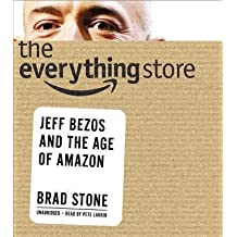 [(The Everything Store: Jeff Bezos and the Age of Amazon * * )] [Author: Brad Stone] [Oct-2013]