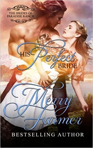 Book His Perfect Bride: Volume 1 (The Brides of Paradise Ranch - Spicy Version)