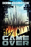 Game Over (A Series of Ends) (Volume 1)