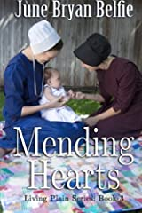Mending Hearts (Living Plain) (Volume 3) by June Bryan Belfie (2015-09-26) Paperback