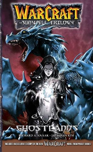 WarCraft:The Sunwell Trilogy #3: Ghostlands (Warcraft: Blizzard Manga)