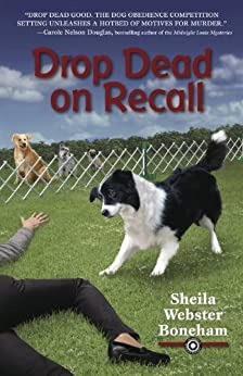 Drop Dead on Recall (Animals in Focus Mystery Book 1) by [Boneham, Sheila Webster]
