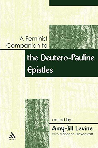 Feminist Companion to Paul: Deutero-Pauline Writings (Feminist Companion to the New Testament and Early Christian Writin