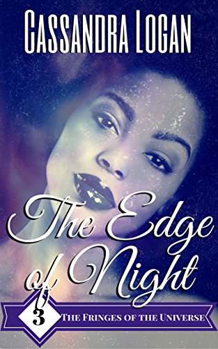 The Edge of Night (The Fringes of the Universe Book 3)