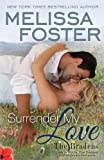 Surrender my Love (The Bradens at Peaceful Harbor, Book 2)