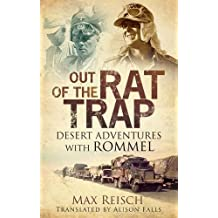 Out of the Rat Trap: Desert Adventures with Rommel