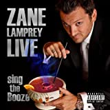 Sing the Booze (Live) [Explicit]