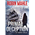 Primal Deception (A Lacy Merrick Thriller Book 1)