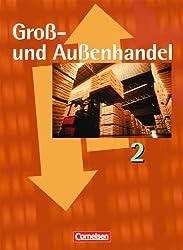 Groß- und Außenhandel: Band 2 - Fachkunde