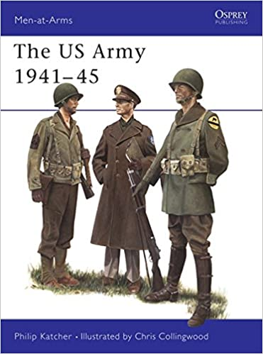U.S. Army 1941-45 (Men at Arms Series, 70)