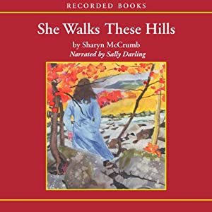 She Walks These Hills Audiobook