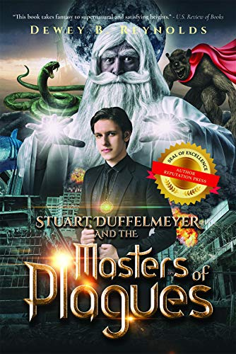 Stuart Duffelmeyer and the Masters of Plagues by [Reynolds, Dewey B.]