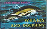 I Can Read about Whales and Dolphins, J. I. Anderson, 0893750522