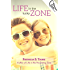Life in the Lucky Zone (The Zone Book 2)