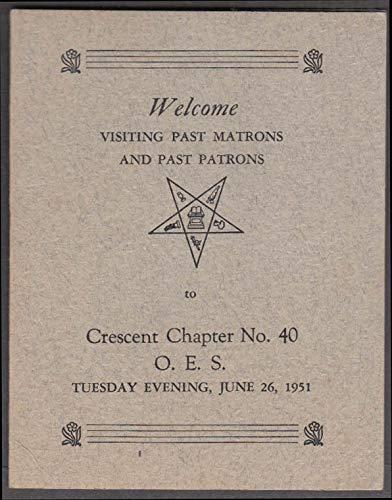 Visiting & Past Matrons Order Eastern Star Crescent Chapter 40 program 1951