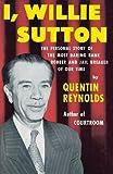 I, Willie Sutton