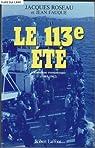 Le 113e été par Roseau