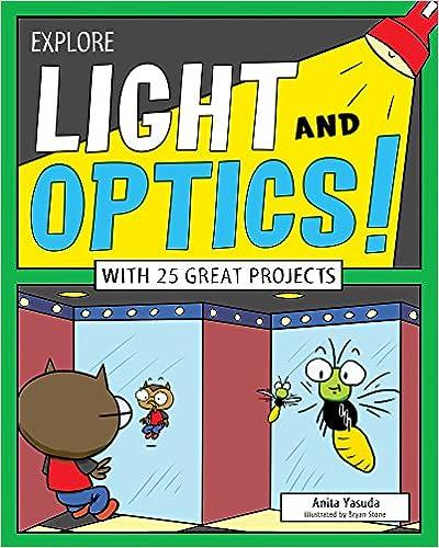 Descargar Libros Gratis En Explore Light And Optics!: With 25 Great Projects Directa PDF