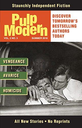 Pulp Modern: Volume Two, Issue Three