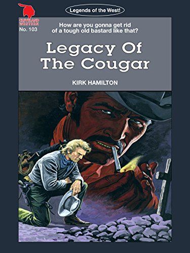Cougars Legend - Cleveland Westerns: Legacy Of The Cougar (Legends of the West Book 103)